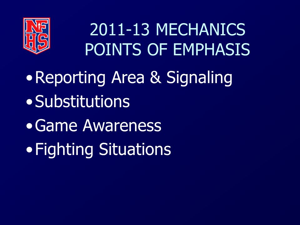 2011-13 MECHANICS POINTS OF EMPHASIS