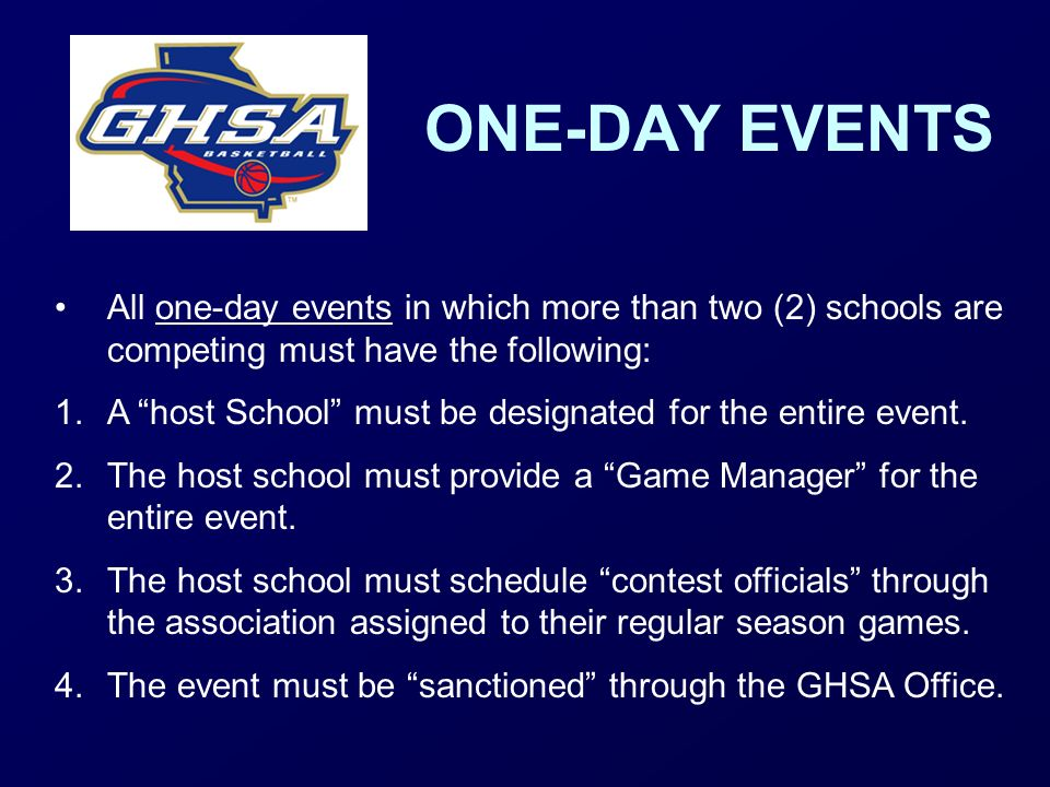 ONE-DAY EVENTS All one-day events in which more than two (2) schools are competing must have the following:
