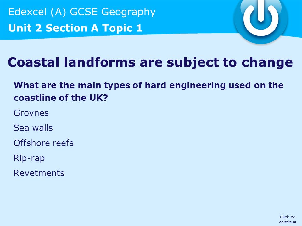 Coastal landforms are subject to change
