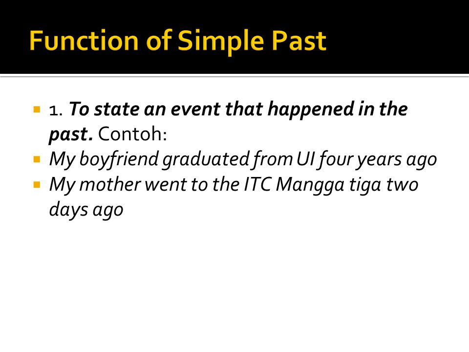 Function of Simple Past