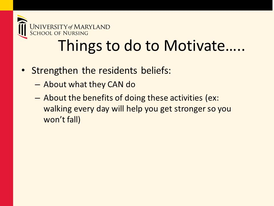 Things to do to Motivate…..