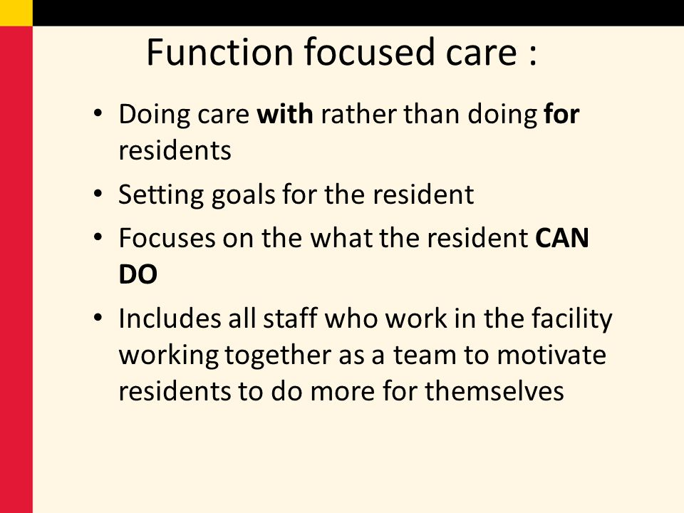 Function focused care :