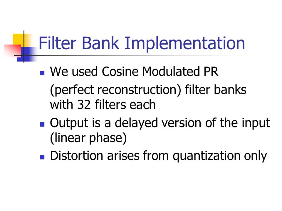 Filter Bank Implementation