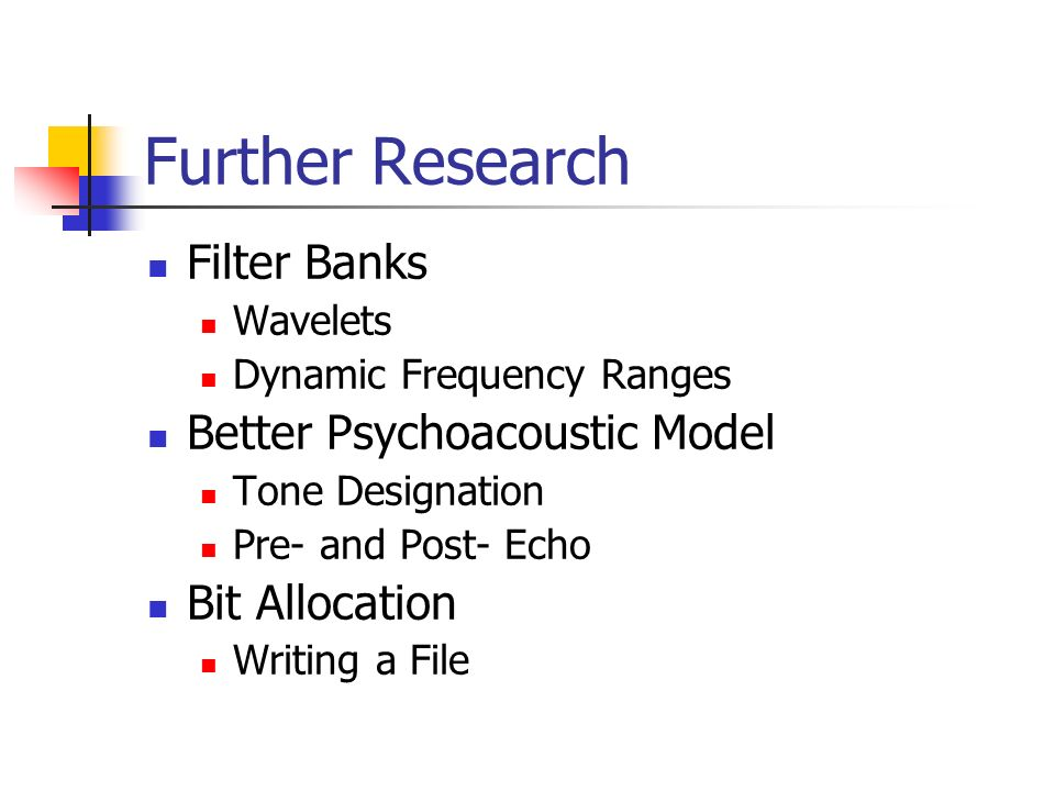 Further Research Filter Banks Better Psychoacoustic Model