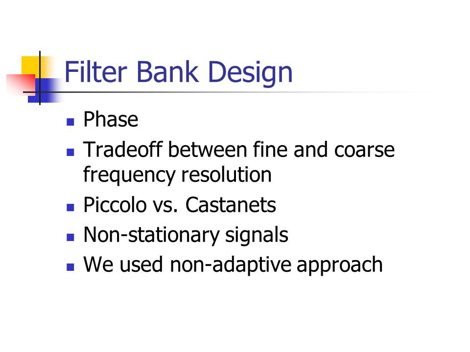 Filter Bank Design Phase