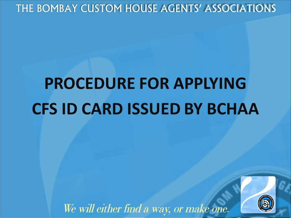 PROCEDURE FOR APPLYING CFS ID CARD ISSUED BY BCHAA