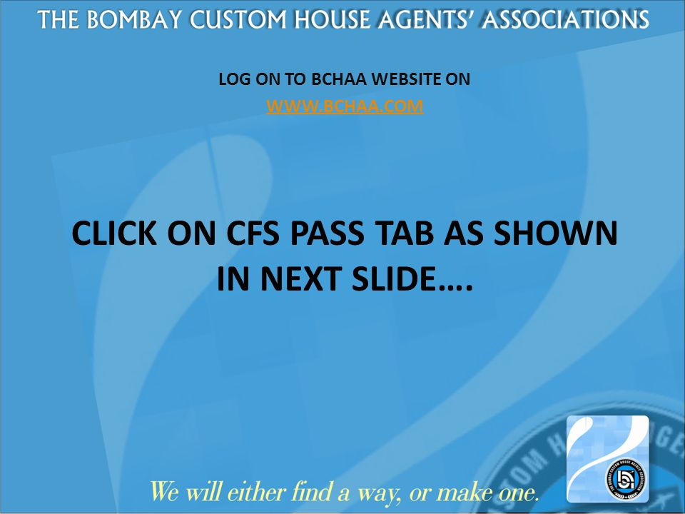 CLICK ON CFS PASS TAB AS SHOWN IN NEXT SLIDE….