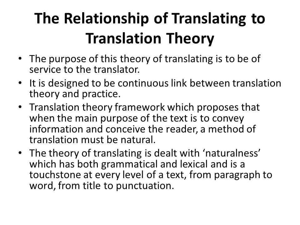 The Relationship of Translating to Translation Theory