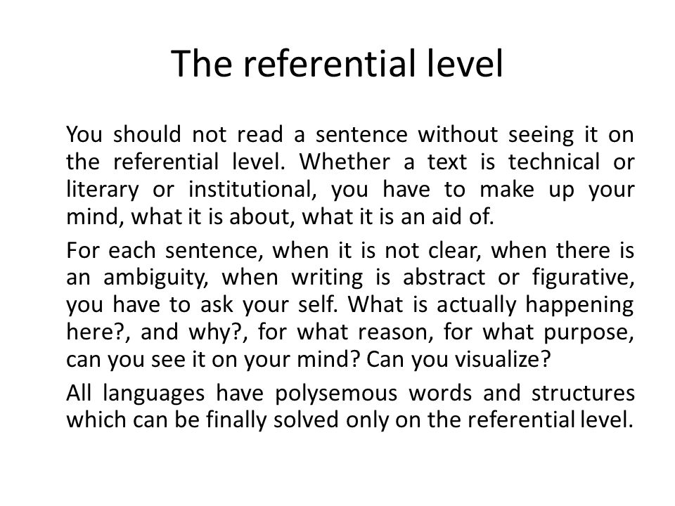 The referential level