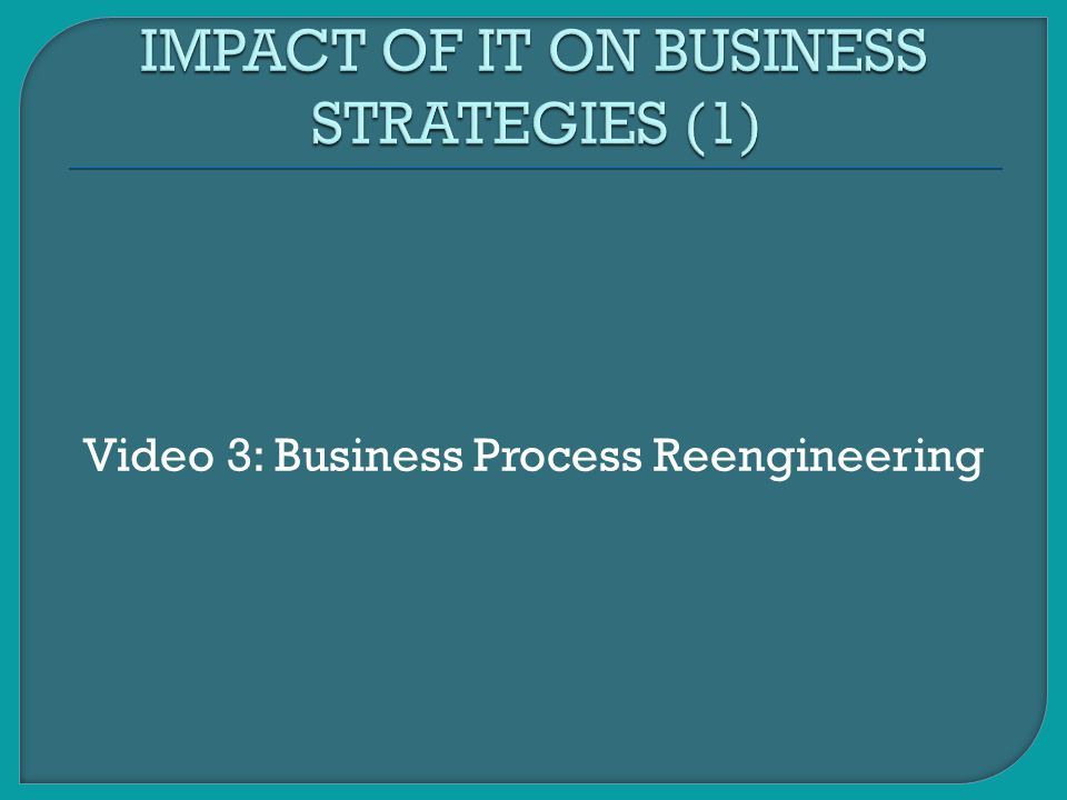 IMPACT OF IT ON BUSINESS STRATEGIES (1)