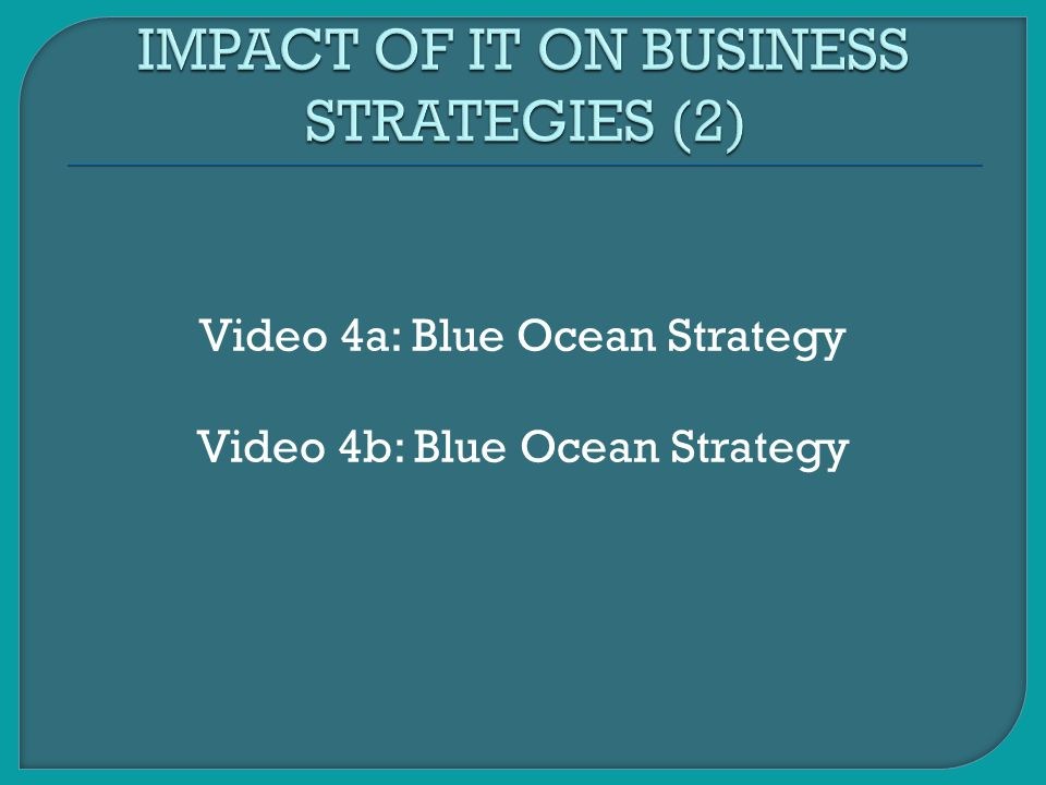 IMPACT OF IT ON BUSINESS STRATEGIES (2)