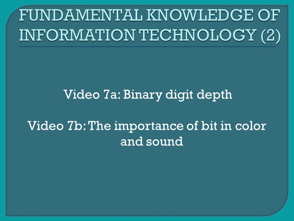 FUNDAMENTAL KNOWLEDGE OF INFORMATION TECHNOLOGY (2)