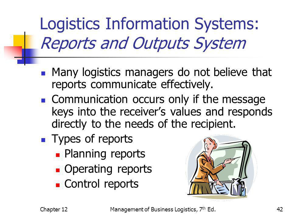Logistics Information Systems: Reports and Outputs System