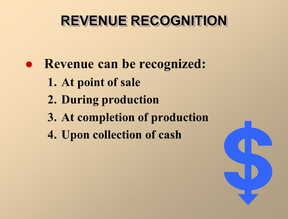 Revenue can be recognized: