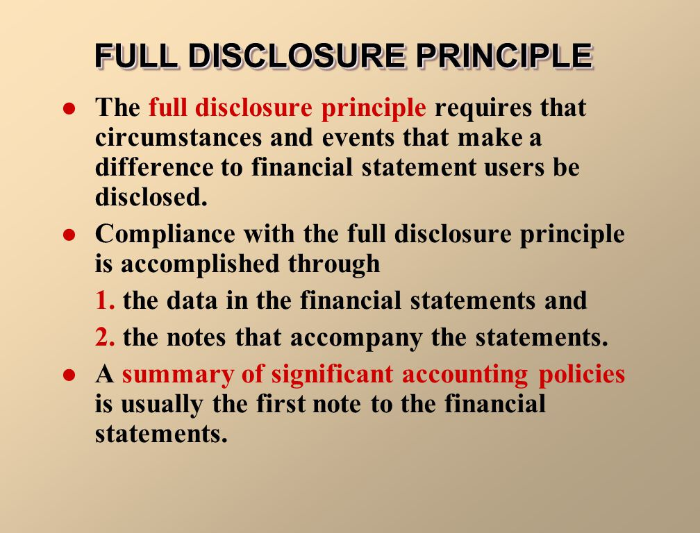 FULL DISCLOSURE PRINCIPLE