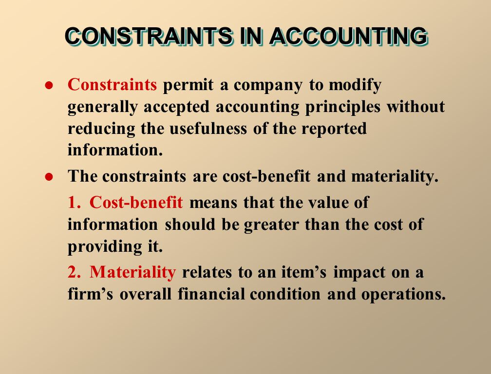 CONSTRAINTS IN ACCOUNTING