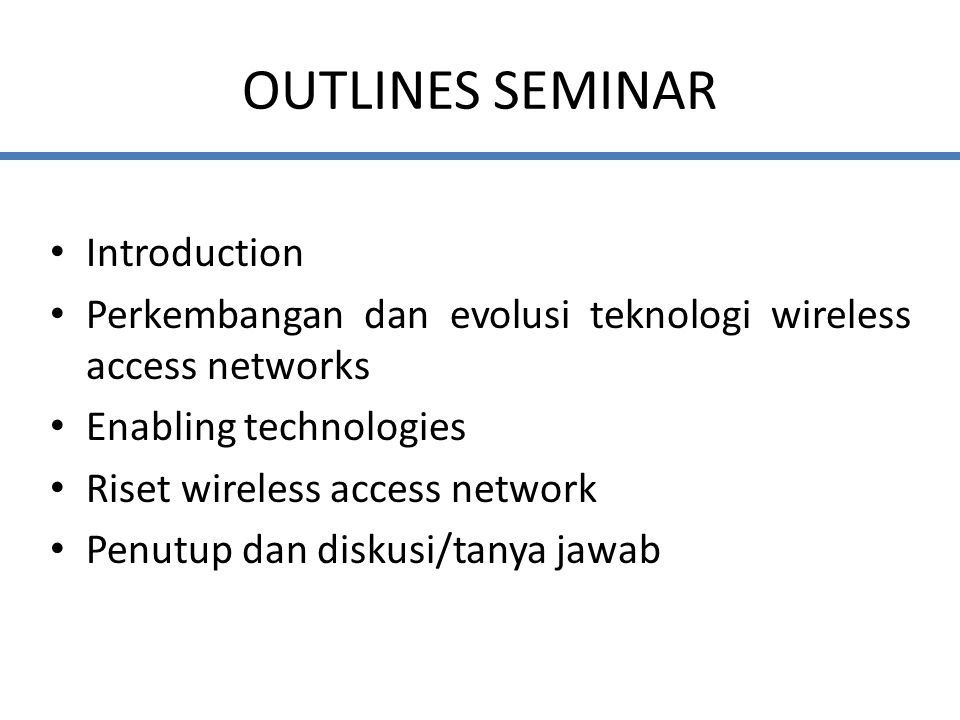 OUTLINES SEMINAR Introduction