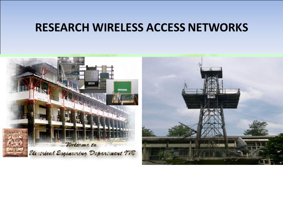RESEARCH WIRELESS ACCESS NETWORKS
