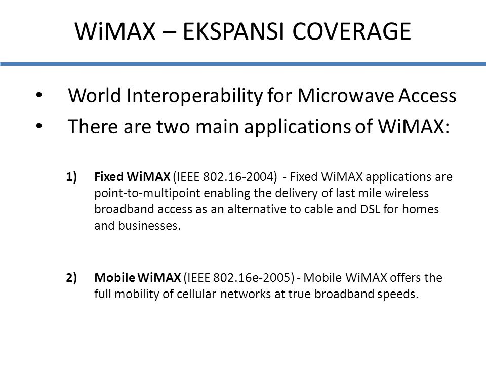 WiMAX – EKSPANSI COVERAGE