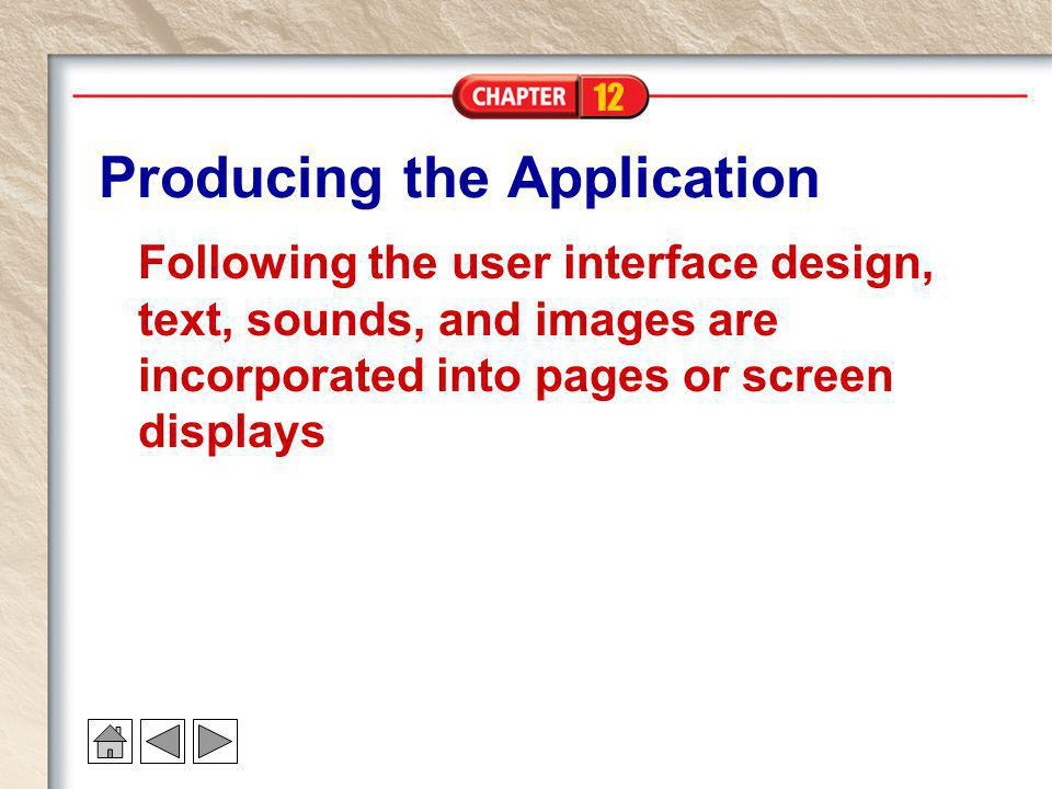 Producing the Application