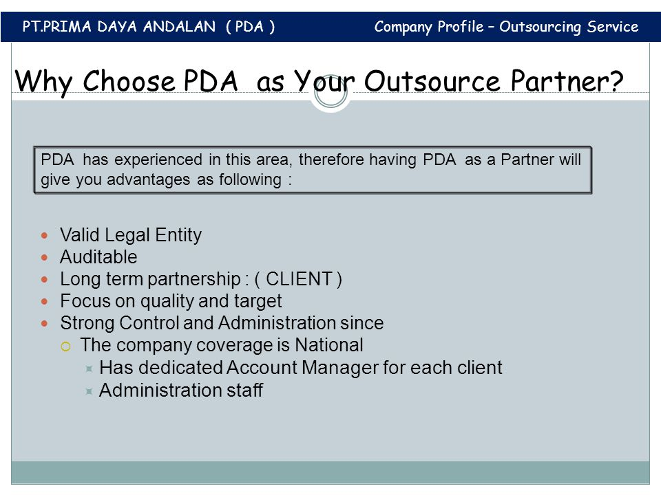 Why Choose PDA as Your Outsource Partner