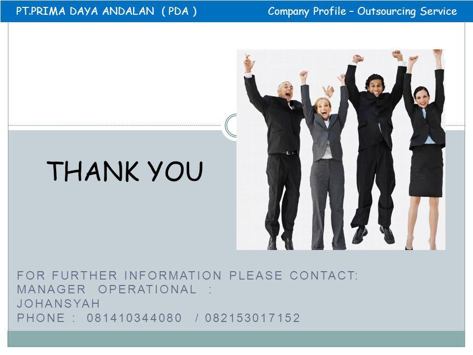 PT.PRIMA DAYA ANDALAN ( PDA ) Company Profile – Outsourcing Service