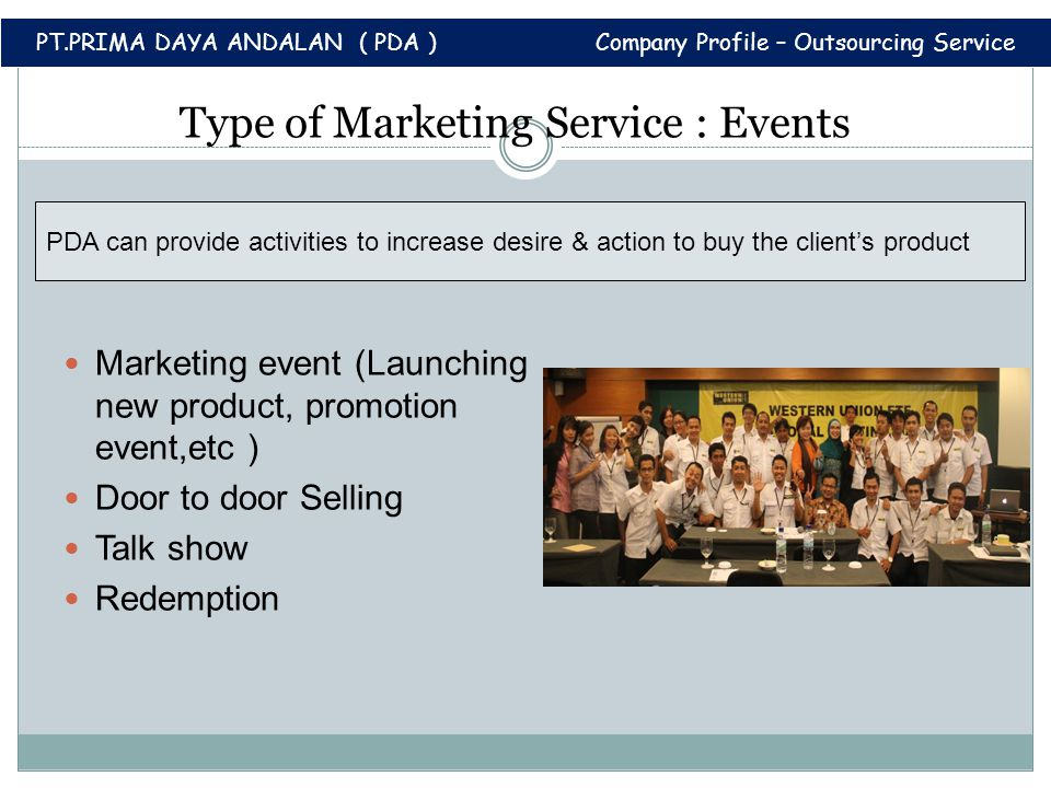 Type of Marketing Service : Events