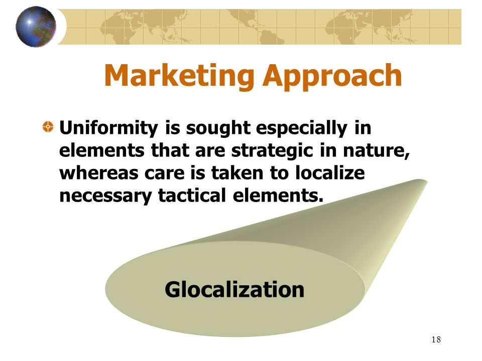 Marketing Approach Glocalization