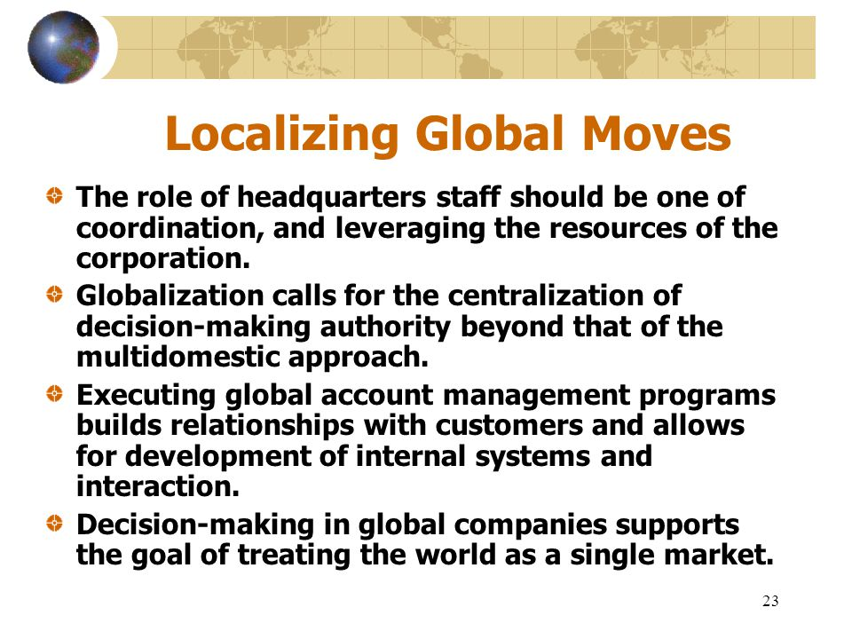 Localizing Global Moves