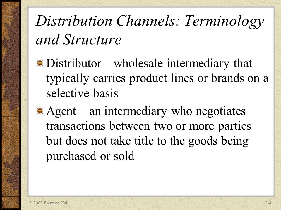 Distribution Channels: Terminology and Structure