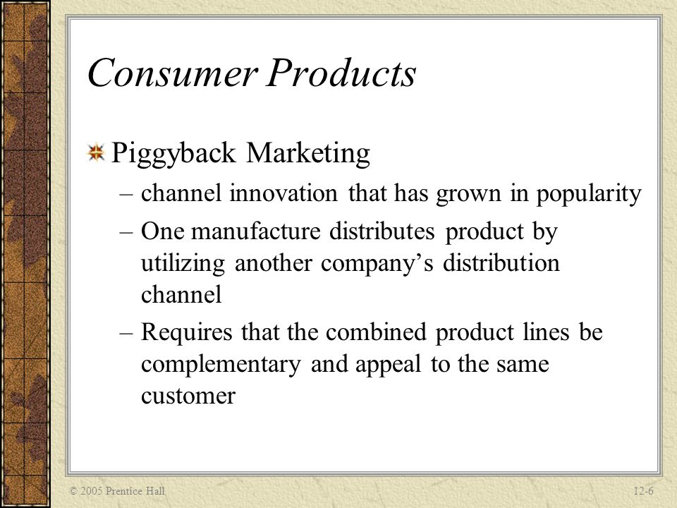 Consumer Products Piggyback Marketing