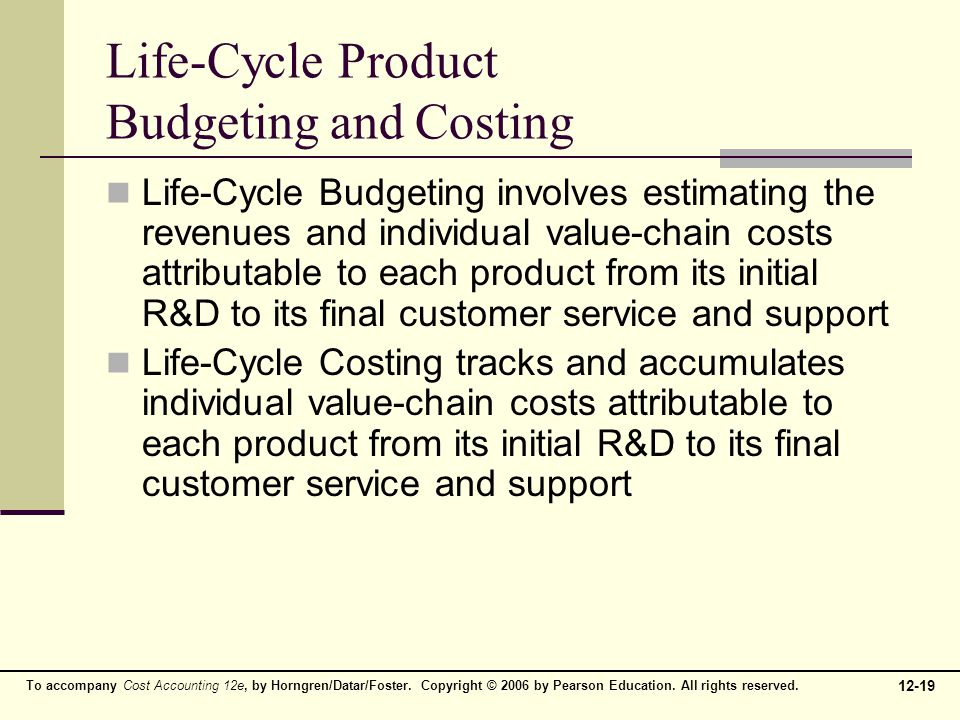 Life-Cycle Product Budgeting and Costing