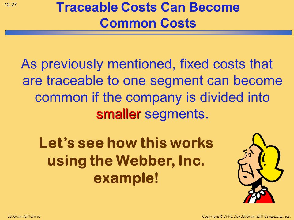 Traceable Costs Can Become Common Costs