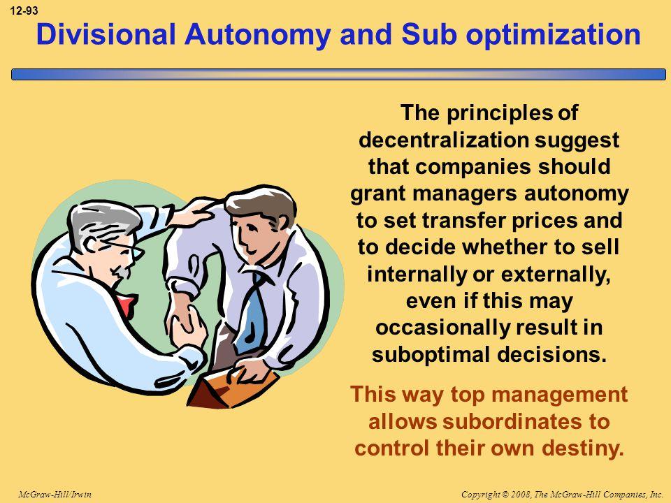 Divisional Autonomy and Sub optimization