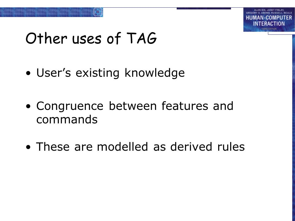 Other uses of TAG User's existing knowledge