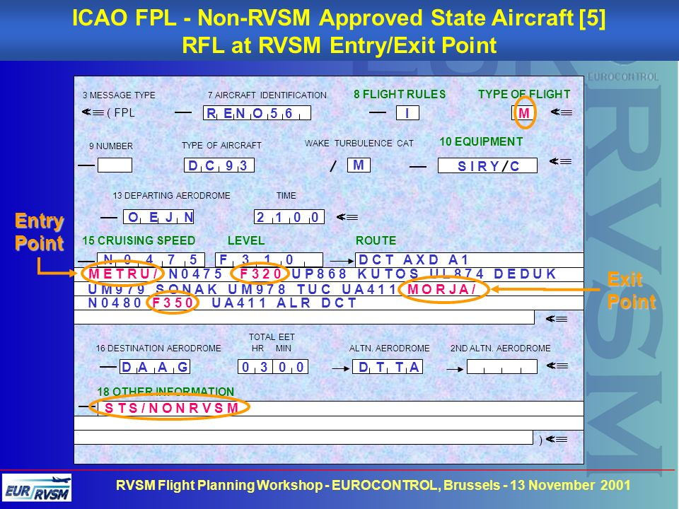 ICAO FPL - Non-RVSM Approved State Aircraft [5]