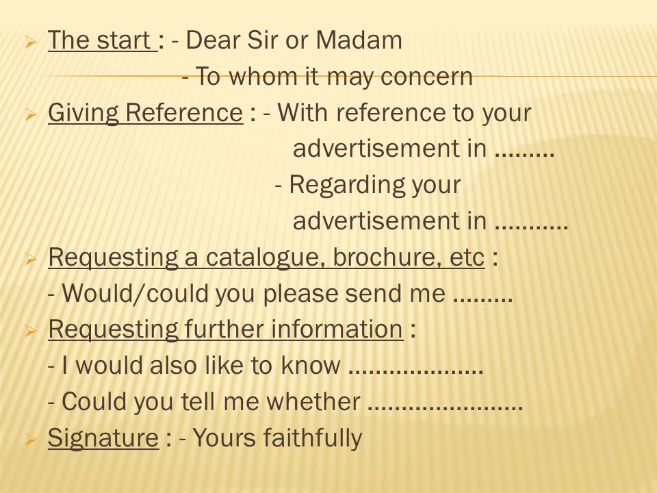 The start : - Dear Sir or Madam