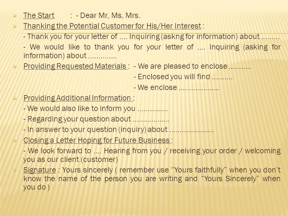 The Start : - Dear Mr, Ms, Mrs.
