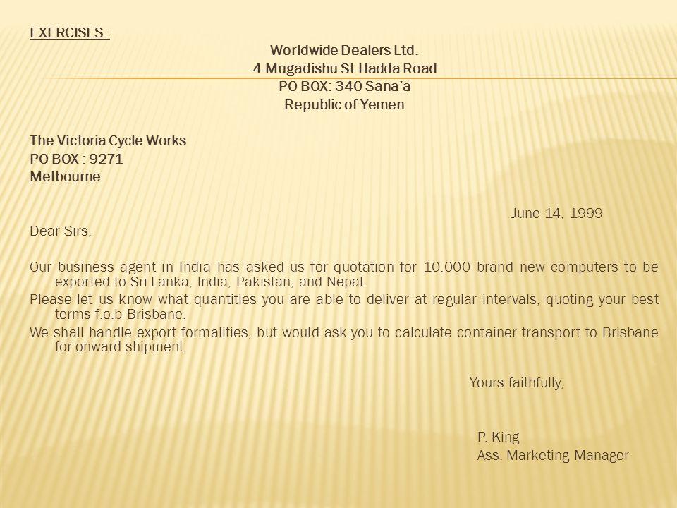 EXERCISES : Worldwide Dealers Ltd. 4 Mugadishu St