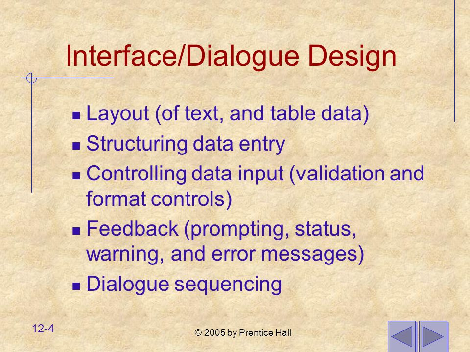 Interface/Dialogue Design