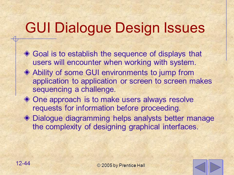 GUI Dialogue Design Issues