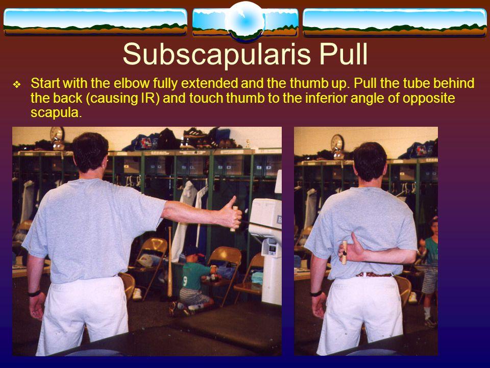 Subscapularis Pull