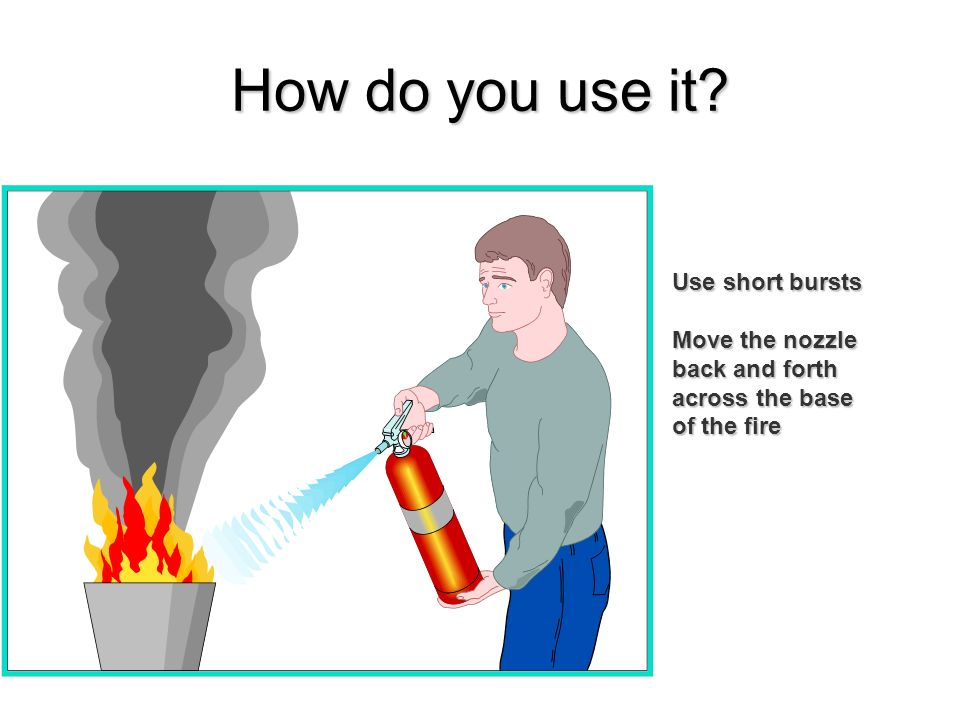 How do you use it Use short bursts Move the nozzle back and forth