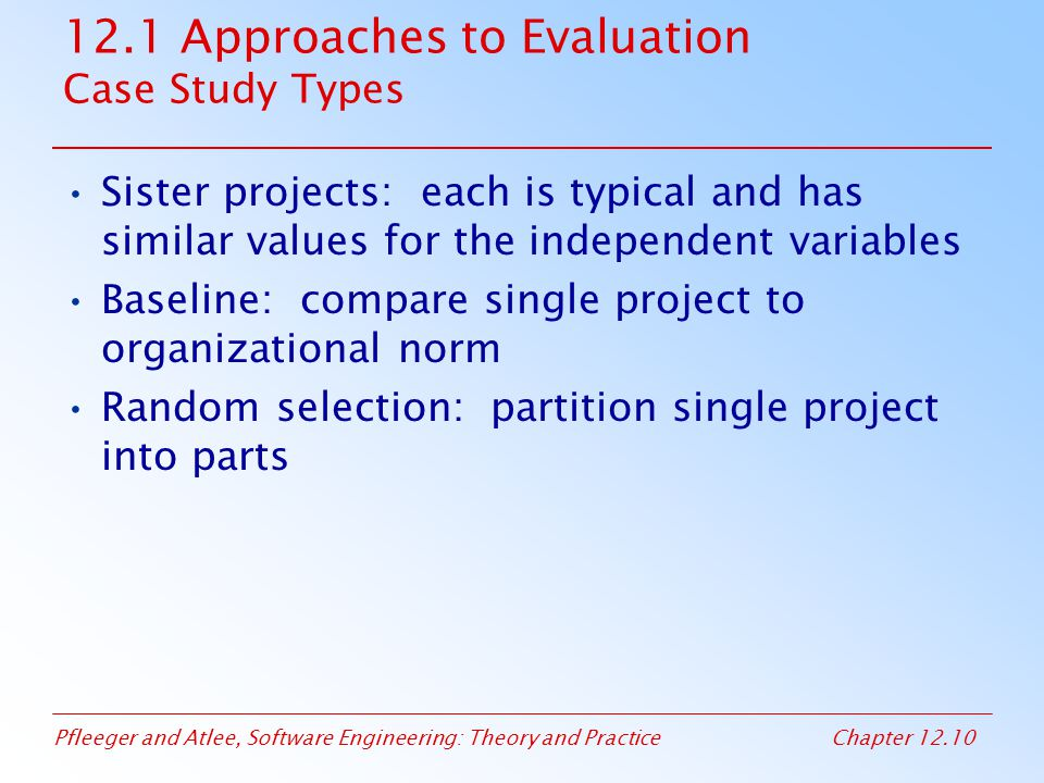 12.1 Approaches to Evaluation Case Study Types
