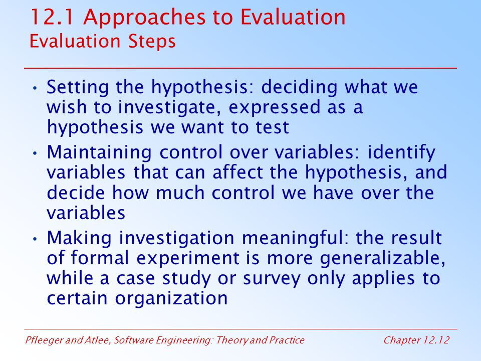 12.1 Approaches to Evaluation Evaluation Steps