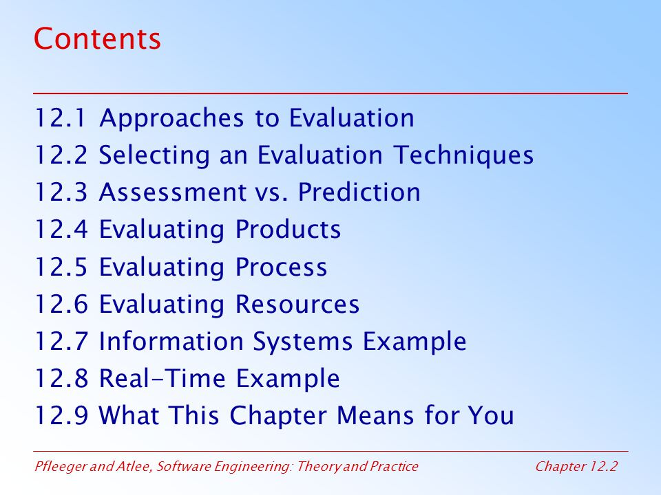 Contents 12.1 Approaches to Evaluation