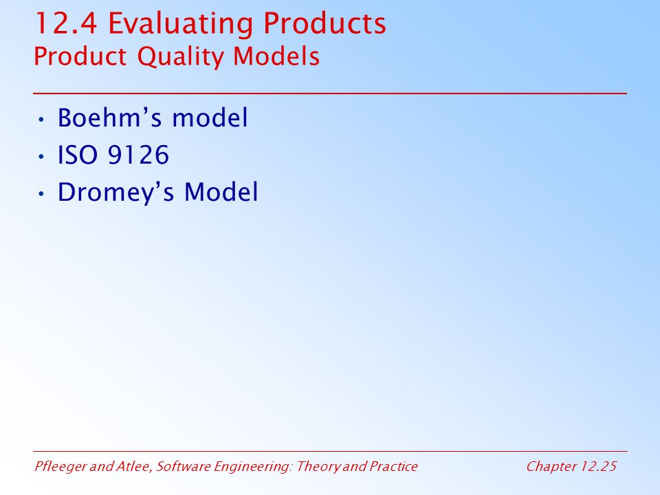 12.4 Evaluating Products Product Quality Models