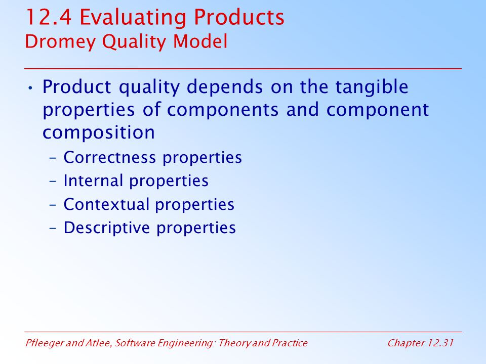12.4 Evaluating Products Dromey Quality Model