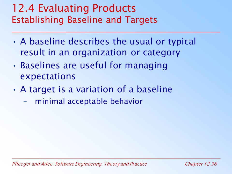 12.4 Evaluating Products Establishing Baseline and Targets