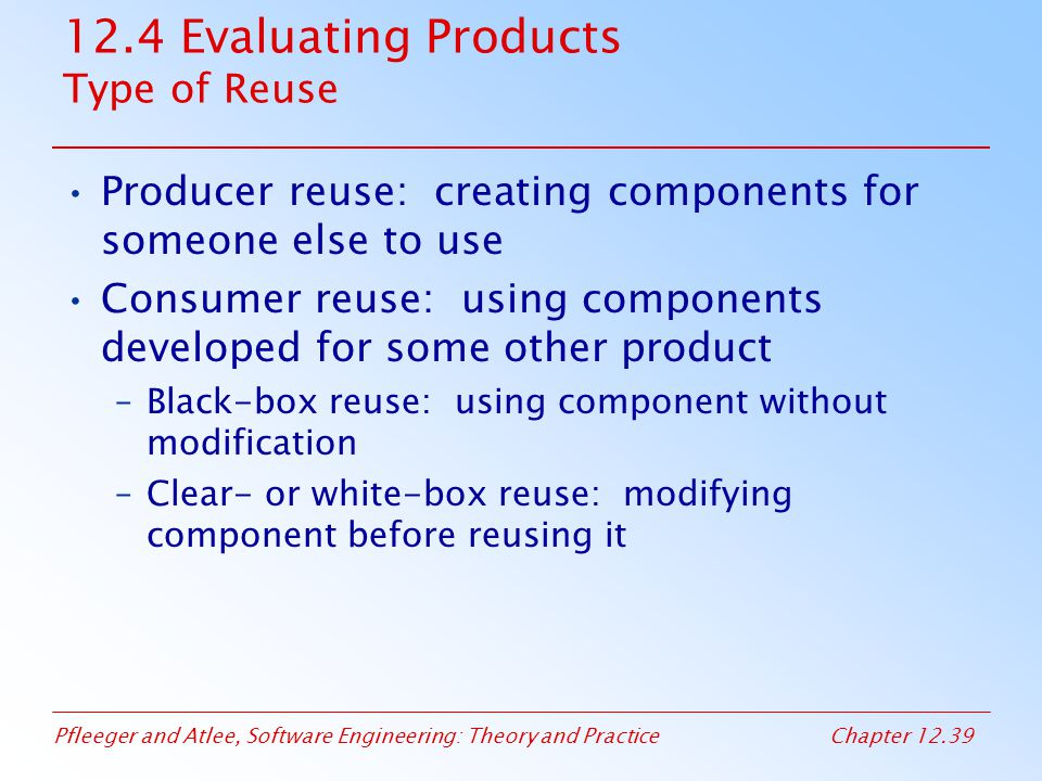 12.4 Evaluating Products Type of Reuse